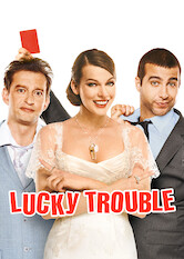 Search netflix Lucky Trouble
